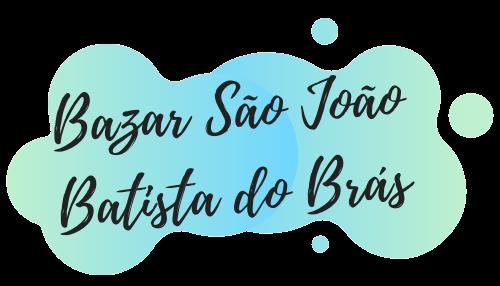 Bazar São João Batista do Brás